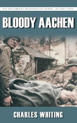 Bloody Aachen - Whiting, Charles