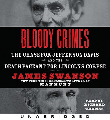 Bloody Crimes CD: Bloody Crimes CD - Swanson, James L, and Thomas, Richard (Read by)