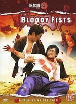 Bloody Fists - Ng See Yuen