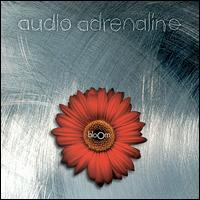 Bloom - Audio Adrenaline