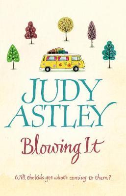 Blowing It - Astley, Judy