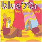 Blue '70s: Blue Note Got Soul