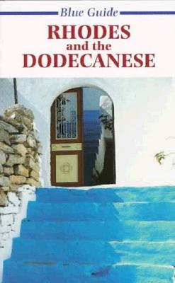 Blue Guide Rhodes and the Dodecanese - Barber, Robin