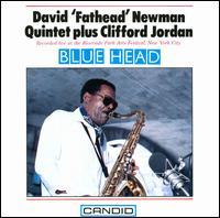 Blue Head - David Newman Quintet with Clifford Jordan