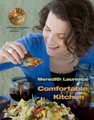 Blue Jean Chef: Comfortable in the Kitchen - Laurence, Meredith