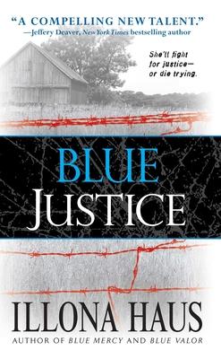Blue Justice - Haus, Illona