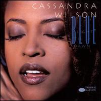 Blue Light 'Til Dawn - Cassandra Wilson