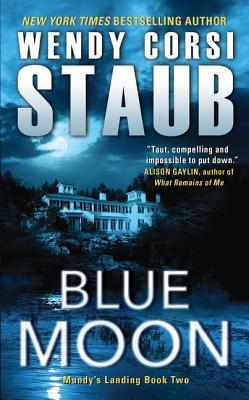 Blue Moon - Staub, Wendy Corsi