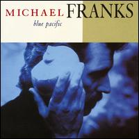 Blue Pacific - Michael Franks