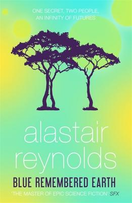 Blue Remembered Earth - Reynolds, Alastair