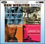 Blue Saxophones/Soulville/Soul of Ben