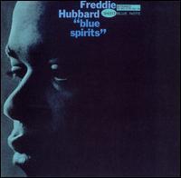 Blue Spirits [Bonus Tracks] - Freddie Hubbard