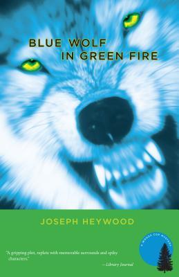 Blue Wolf in Green Fire - Heywood, Joseph