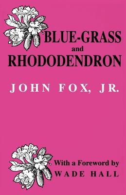Bluegrass and Rhododendron-Pa - Fox, John