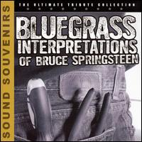 Bluegrass Interpretations of Bruce Springsteen - Various Artists