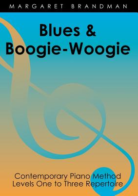 Blues and Boogie-Woogie: 12 Piano Pieces by M. Brandman - Brandman, Margaret