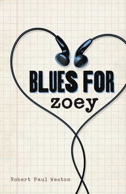 Blues for Zoey - Weston, Robert Paul