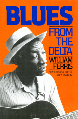 Blues from the Delta - Ferris, William
