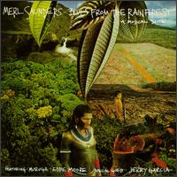 Blues from the Rainforest: A Musical Suite - Merl Saunders