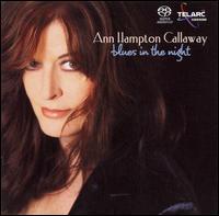 Blues in the Night - Ann Hampton Callaway