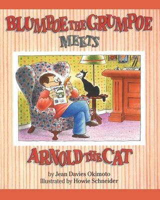 Blumpoe the Grumpoe Meets Arnold the Cat - Okimoto, Jean Davies