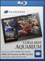 BluScenes: Coral Reef Aquarium