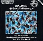 Bo Linde: Sinfonia; Violin Concerto