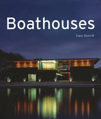 Boathouses - Sherriff, Clare