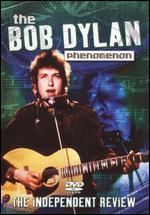 Bob Dylan: Phenomenon -