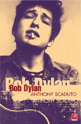 Bob Dylan - Scaduto, Anthony