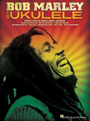 Bob Marley For Ukulele - Marley, Bob (Composer)