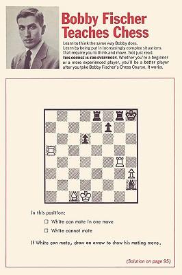Bobby Fischer Teaches Chess - Fischer, Bobby, and Margulies, Stuart, and Mosenfelder, Donn