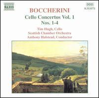 Boccherini: Cello Concertos Vo. 1 - Timothy Hugh (cello); Scottish Chamber Orchestra; Anthony Halstead (conductor)