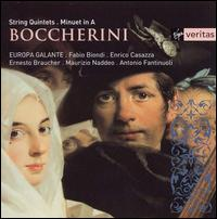 Boccherini: String Quintets; Minuet in A - Europa Galante