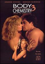 Body Chemistry 3: Point of Seduction - Jim Wynorski