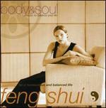 Body & Soul: Feng Shui