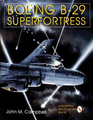 Boeing B-29 Superfortress - Campbell, John M