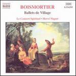 Boismortier: Ballets de Village; S?r?nade