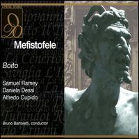Boito: Mefistofele - Alberto Cupido (vocals); Daniela Dessì (vocals); Francesco Memeo (vocals); Graciela von Gyldenfeldt (vocals);...