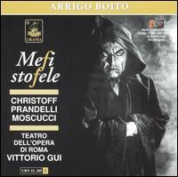 Boito: Mefistofele - Boris Christoff (vocals); Giacinto Prandelli (vocals); Orietta Moscucci (vocals); Rome Opera Theater Chorus (choir, chorus)