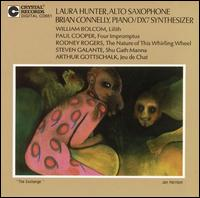 Bolcom: Lilith; Cooper: Four Impromptus; Rogers: The Nature of This Whirling Wheel; Etc. - Brian Connelly (piano); Brian Connelly (dx-7); Duo Vivo; Laura Hunter (sax)