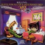 Bolling: Suite No. 2 for flute & jazz piano trio