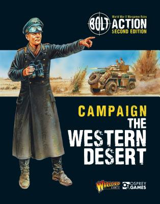 Bolt Action: Campaign: The Western Desert - Games, Warlord