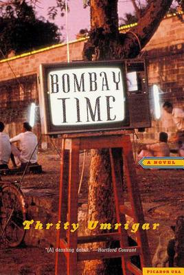Bombay Time - Umrigar, Thrity