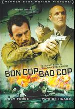 Bon Cop Bad Cop - Erik Canuel