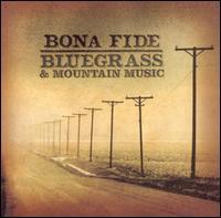 Bona Fide Bluegrass Mountain Music - Various Artists