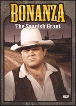 Bonanza: The Spanish Grant