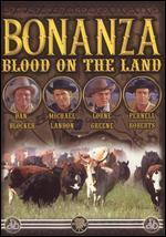 Bonanza, Vol. 1: Blood of the Land