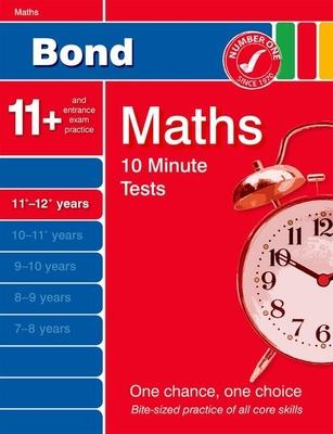 Bond 10 Minute Tests Maths 11-12 Years - Lindsay, Sarah