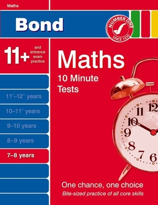 Bond 10 Minute Tests Maths 7-8 Years - Lindsay, Sarah